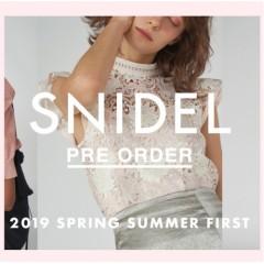 【予約解禁】SNIDEL 2019 Spring Summer 1st Collection PRE ORDER♥