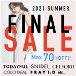 ついに最終価格!【 2021夏FINAL SALE 】 今すぐ着たいSNIDEL.ETRE TOKYO春夏アイテム が MAX 70%OFF なのは今だけ!!